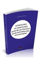Savaş Yayınevi - Savaş Yayınları Düzenleyici ve Denetleyici Kurumlar Özelinde İdari Yaptırımların Hukuki Rejimi
