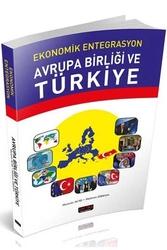 Savaş Yayınevi - Savaş Yayınları Ekonomik Entegrasyon Avrupa Birliği ve Türkiye