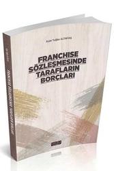 Savaş Yayınevi - Savaş Yayınları Franchise Sözleşmesinde Tarafların Borçları