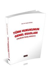 Savaş Yayınevi - Savaş Yayınları Türk Hukukunun Genel Esasları