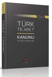 Savaş Yayınevi - Savaş Yayınları Türk Ticaret Kanunu ve İlgili Kanunlar