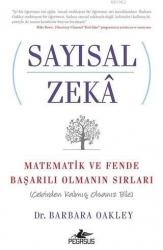 Pegasus Yayınları - Sayısal Zeka: Matematik ve Fende Başarılı Olmanın Sırları; Cebirden Kalmış Olsanız Bile Pegasus Yayınları