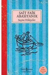İş Bankası Kültür Yayınları - Seçme Hikayeler İş Bankası Kültür Yayınları