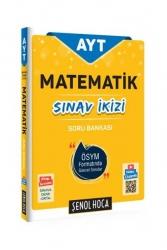 Şenol Hoca Yayınları - Şenol Hoca AYT Matematik Sınav İkizi Soru Bankası