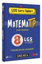 Şenol Hoca Yayınları - Şenol Hoca Yayınları 2021 8.Sınıf LGS Matematip Soru Bankası