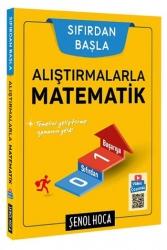 Şenol Hoca Yayınları - Şenol Hoca Yayınları Alıştırmalarla Matematik