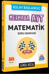 Şenol Hoca Yayınları - Şenol Hoca Yayınları Merhaba AYT Matematik Soru Bankası