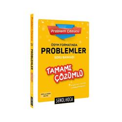 Şenol Hoca Yayınları - Şenol Hoca Yayınları ÖSYM Formatında Problemler Tamamı Çözümlü Soru Bankası