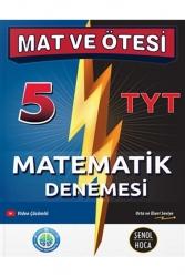 Şenol Hoca Yayınları - Şenol Hoca Yayınları YKS TYT Matematik Mat ve Ötesi 5 Deneme
