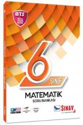 Sınav Dergisi Yayınları - Sınav Yayınları 6. Sınıf Matematik Soru Bankası BTS