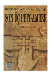 Sınır Ötesi Yayınları - Sınır Ötesi Yayınları Bilinmeyen Yönleri ve Sırlarıyla Son Üç Peygamber