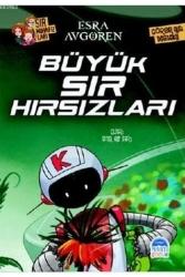 Martı Yayınevi - Sır Muhafızları Büyük Sır Hırsızları Martı Yayınları