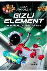 Martı Yayınevi - Sır Muhafızları Gizli Element Mayijen Çalınacak mı? Martı Yayınları