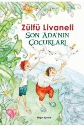 Doğan Egmont Yayıncılık - Son Ada'nın Çocukları Doğan Egmont Yayıncılık