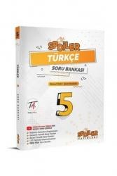 Spoiler Yayınları - Spoiler Yayınları 5. Sınıf Türkçe Soru Bankası