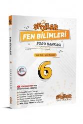Spoiler Yayınları - Spoiler Yayınları 6. Sınıf Fen Bilimleri Spoiler Soru Bankası