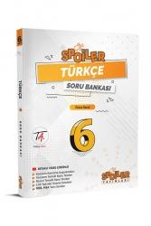 Spoiler Yayınları - Spoiler Yayınları 6. Sınıf Türkçe Spoiler Soru Bankası