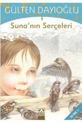 Altın Kitaplar Yayınevi - Suna'nın Serçeleri Altın Kitaplar