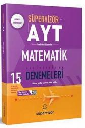 Süpervizör Yayınları - Süpervizör Yayınları 2021 AYT Matematik 15 Li Deneme