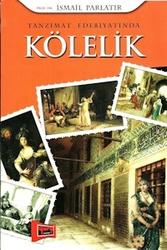 Yargı Yayınları - Tanzimat Edebiyatında Kölelik