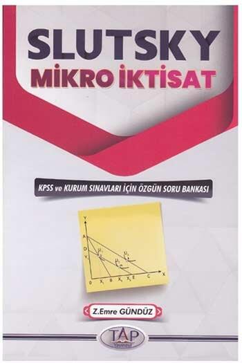 Tap Yayınevi - Tap Yayınevi Slutsky Mikro İktisat Özgün Soru Bankası