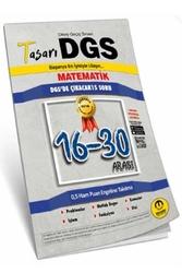 Tasarı Yayınları - Tasarı Yayınları DGS Matematik 16-30 Arası Garanti Soru Kitapçığı