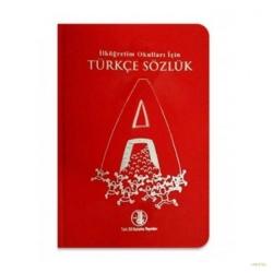 Türk Dil Kurumu Yayınları - TDK İlköğretim Okulları İçin Türkçe Sözlük Türk Dil Kurumu Yayınları