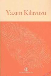 Türk Dil Kurumu Yayınları - TDK Yazım Kılavuzu Türk Dil Kurumu Yayınları