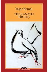 Yapı Kredi Yayınları - Tek Kanatlı Bir Kuş Yapı Kredi Yayınları