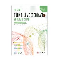 Test Okul Yayınları - Test Okul Yayınları 10.Sınıf Türk Dili ve Edebiyatı Sorular Kitabı