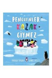 Timaş Çocuk Yayınları - Timaş Çocuk Yayınları Penguenler Kazak Giymez
