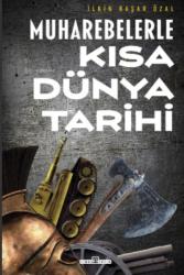 Timaş Yayınları - Timaş Yayınları Muharebelerle Kısa Dünya Tarihi
