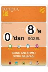Tonguç Akademi - Tonguç Akademi 0'dan 8'e Sözel Konu Anlatımlı Soru Bankası