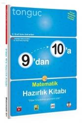 Tonguç Akademi - Tonguç Akademi 9 dan 10 a Matematik Hazırlık Kitabı
