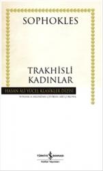 İş Bankası Kültür Yayınları - Trakhisli Kadınlar Hasan Ali Yücel Klasikleri İş Bankası Kültür Yayınları