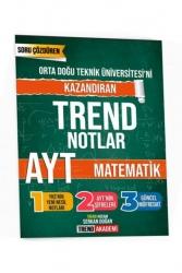 Trend Akademi Yayınları - Trend Akademi Yayınları YKS AYT Matematik Ortadoğu Teknik Üniversitesini Kazandıran Trend Notlar