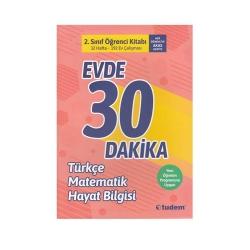 Tudem Yayınları - Tudem Yayınları 2. Sınıf Evde 30 Dakika Türkçe Matematik Hayat Bilgisi Soru Ev Çalışması