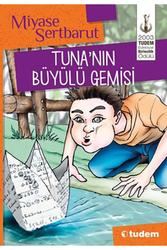 Tudem Yayınları - Tunanın Büyülü Gemisi - Tudem Yayınları