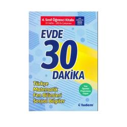 Tudem Yayınları - Tudem Yayınları 4. Sınıf Evde 30 Dakika Türkçe Matematik Fen Bilimleri Hayat Bilgisi Soru Ev Çalışması