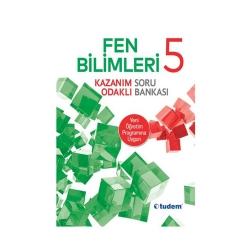 Tudem Yayınları - Tudem Yayınları 5. Sınıf Fen Bilimleri Kazanım Odaklı Soru Bankası