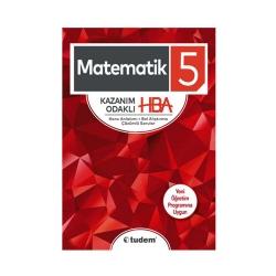 Tudem Yayınları - Tudem Yayınları 5. Sınıf Matematik Kazanım Odaklı HBA