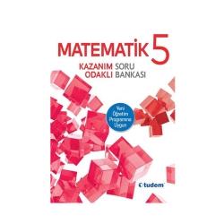 Tudem Yayınları - Tudem Yayınları 5. Sınıf Matematik Kazanım Odaklı Soru Bankası
