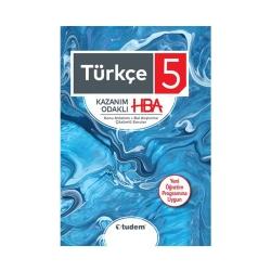 Tudem Yayınları - Tudem Yayınları 5. Sınıf Türkçe Kazanım Odaklı HBA