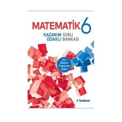 Tudem Yayınları - Tudem Yayınları 6. Sınıf Matematik Kazanım Odaklı Soru Bankası