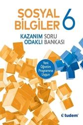 Tudem Yayınları - Tudem Yayınları 6. Sınıf Sosyal Bilgiler Kazanım Odaklı Soru Bankası