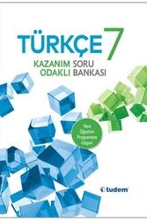 Tudem Yayınları - Tudem Yayınları 7. Sınıf Türkçe Kazanım Odaklı Soru Bankası