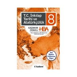 Tudem Yayınları - Tudem Yayınları 8. Sınıf T.C. İnkılap Tarihi ve Atatürkçülük Kazanım Odaklı HBA