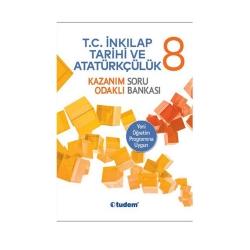 Tudem Yayınları - Tudem Yayınları 8. Sınıf T.C. İnkılap Tarihi ve Atatürkçülük Kazanım Odaklı Soru Bankası