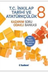 - Tudem Yayınları 8. Sınıf T.C. İnkilap Tarihi ve Atatürkçülük Kazanım Odaklı Soru Bankası