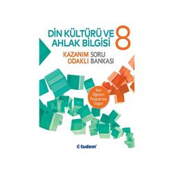 Tudem Yayınları - Tudem Yayınları 8.Sınıf Din Kültürü ve Ahlak Bilgisi Kazanım Odaklı Soru Bankası